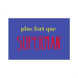 Carte (+env) à message Plus fort que superman