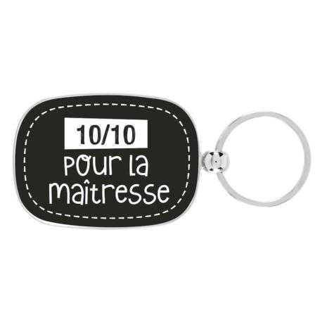 Porte-clés OPAT 10/10 pour la maîtresse